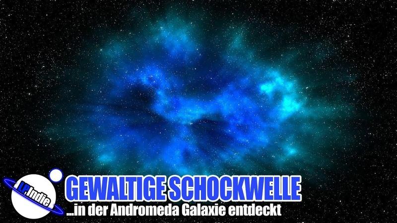 Gewaltige Schockwelle rast durch Andromeda Galaxie