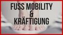 Gesunde Füße Mobilisation und Kräftigung gegen Hallux Valgus CoachPatrick 2018