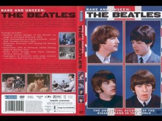 Rare and Unseen: The Beatles / Редкие архивы Битлз [2007]