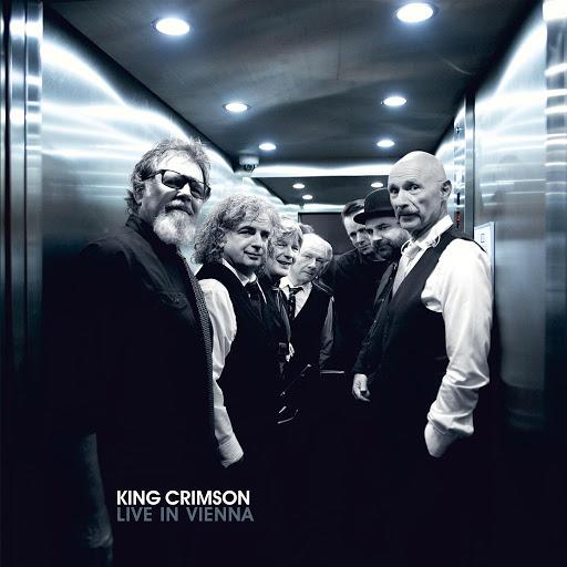 King Crimson альбом Live in Vienna (1 December 2016)