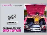 Besharam Film Official Trailer | Ranbir Kapoor,Pallavi Sharda