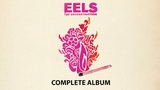 EELS - THE DECONSTRUCTION - Complete Album (AUDIO)