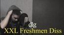 Dlg - XXL Freshmen Diss (Соня Мармеладова Challenge)