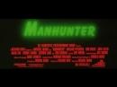 Охотник на Людей | Manhunter (1986) Официальный Трейлер