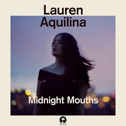 Lauren Aquilina альбом Midnight Mouths