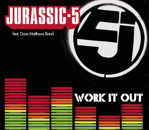Jurassic 5 альбом Work It Out (International Version)