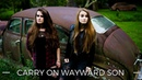 Carry On Wayward Son - Kansas - reimagined cover by Facing West (Supernatural)