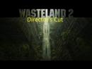 Wasteland 2 Director's Cut (PC) p9