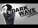 Dark Wave, Post Punk, Gothic Rock, Synth Pop, Minimal Wave, EBM. PARTY MIX ll