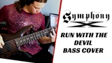 Symphony X - Run With The Devil Bass Cover by Raphael Dafras