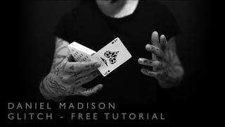 GLITCH - Free Card Trick Tutorial