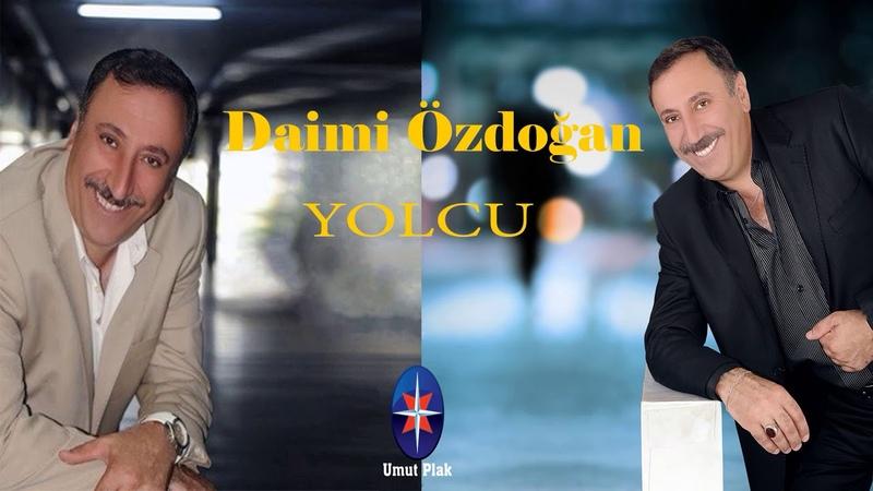 Daimi Özdoğan - Yolcu Full Damar Arabesk Şarkılar 2019