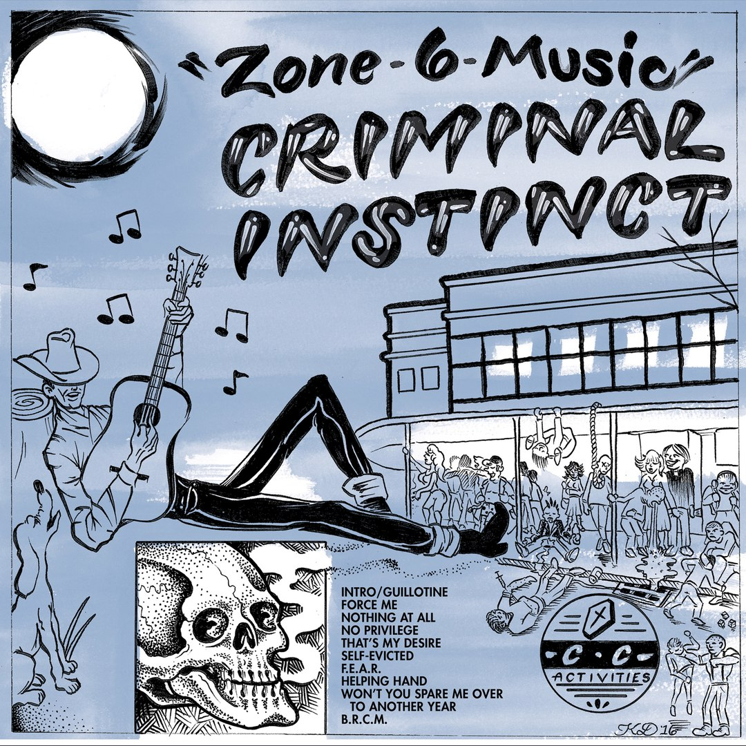 Criminal Instinct - Zone 6 Music (2016)