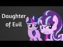 Story of Evil: Daughter of Evil | A MLP: FiM Parody | PMV