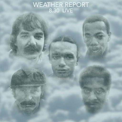 Weather Report альбом 8.30 - Live & Remastered - Fox Theater, Atlanta, GA 24th Feb 1980 (Remastered) [Live]