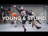 Young &amp Stupid - Travis Mills (ft. T.I.) Junsun Yoo Choreography