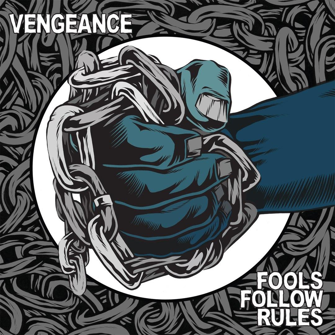 Vengeance - Fools Follow Rules (2015)
