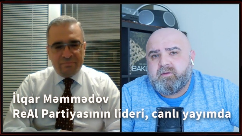 İlqar Məmmədov, ReAl Partiyasının lideri, canlı yayımda