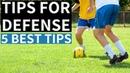 5 Tips For Defenders In Soccer
