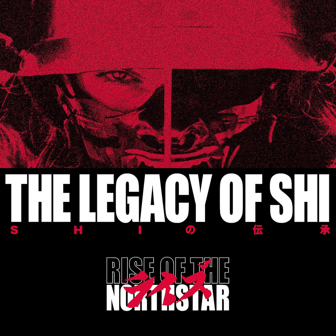 Rise of the Northstar - The Legacy of Shi (2018)