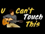 MC Hammer - U Can't Touch This - Fingerstyle guitar (Acoustic cover) + TABS