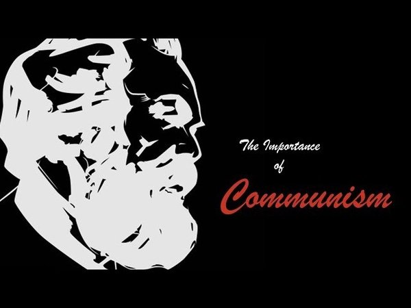 Why 'Communism' is Important