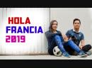 Hola Francia 2019 - Viaja con nosotros