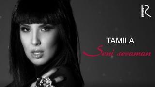 Tamila - Seni sevaman   Тамила - Сени севаман