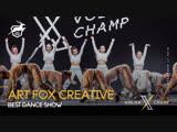 VOLGA CHAMP X  BEST DANCE SHOW  ART FOX CREATIVE