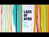 08 Lack of Afro - Missing Me (feat. Jack Tyson-Charles) Freestyle Records
