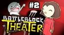 Сказка на Ночь! - BattleBlock Theater 2