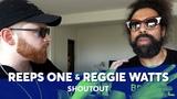 REEPS ONE &amp REGGIE WATTS When Two Vocal Geniuses Meet