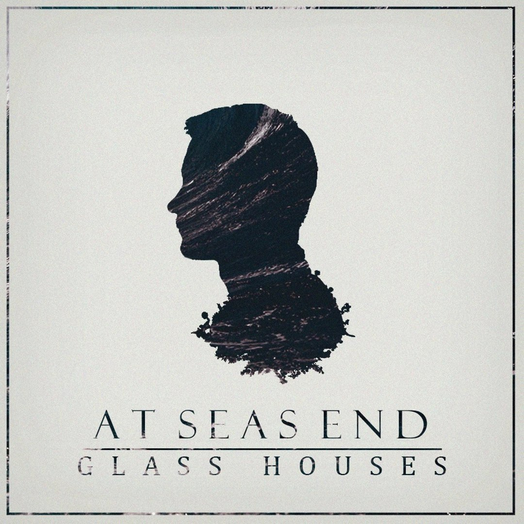 At Seas End - Glass Houses [EP] (2016)