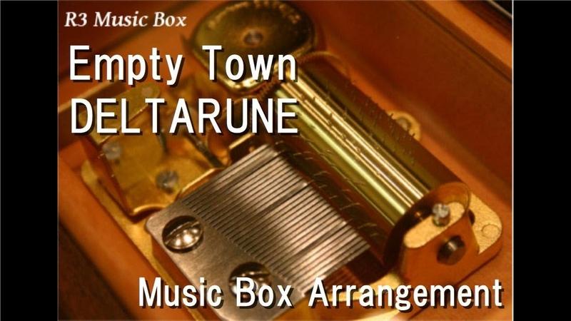 Empty TownDELTARUNE [Music Box]
