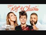 КЛЮЧИ ОТ РОЖДЕСТВА - Mariah Carey, DJ Khaled, Fifth Harmony, Rudy Mancuso, Nicky Jam