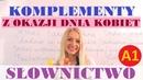 Polish for foreigners komplementy z okazji Dnia Kobiet