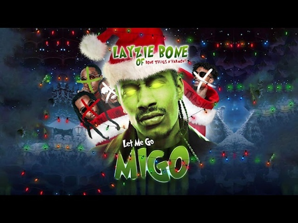 LAYZIE BONE Let Me Go Migo (Migos x 21 Savage Diss)