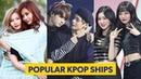 Ships Populares Em Grupos De KPOP