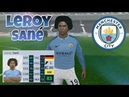 Leroy Sané ● Skills Goals - Man City ● Dream League Soccer 2018