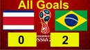 Brazil vs Costa Rica All Goals 2- 0
