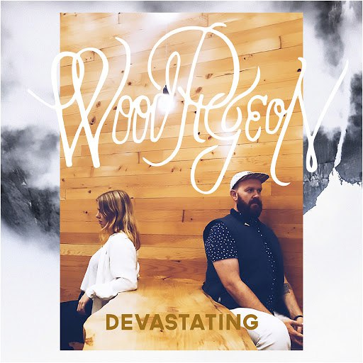 Woodpigeon альбом Devastating