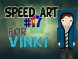 Speed Art#17 FOR VINKI