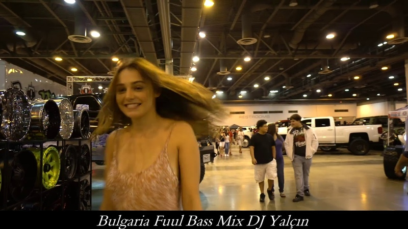 Bulgaria Fuul Bass Mix DJ Yalçın