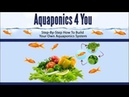 Aquaponics 4 You PDF SCAM or Legit Review and DOWNLOAD HERE!!