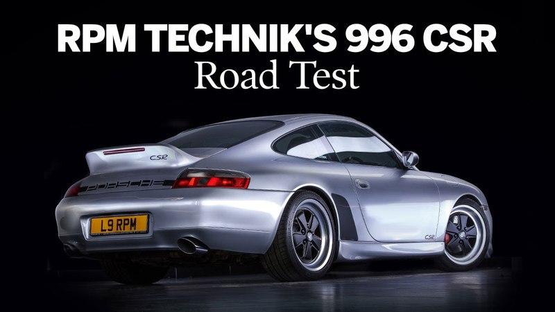 Porsche 996 CSR | Road Test | RPM Technik