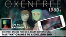 OXENFREE - Gameplay iOS. Fear Is Already Here