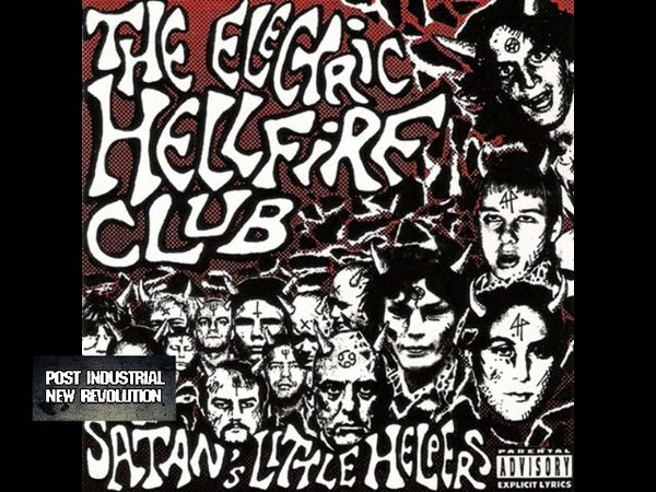 The Electric Hellfire Club - Satan's Little Helpers (1994) full album