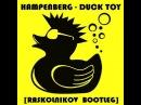 Hampenberg - Duck Toy [Raskolnikov Bootleg]