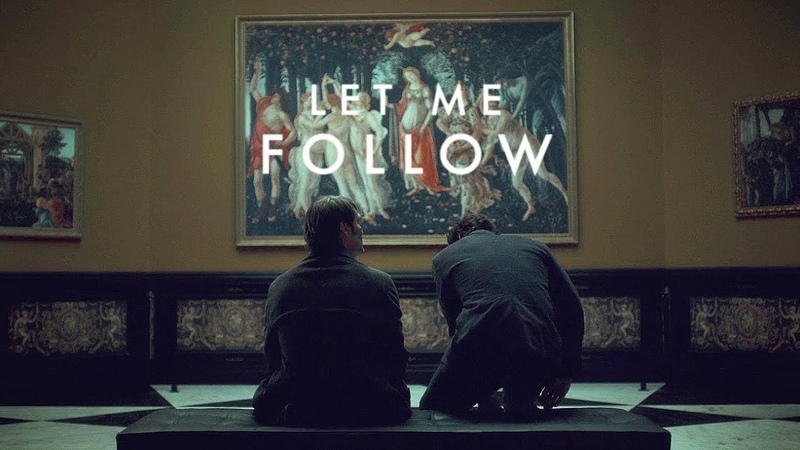 Let me follow (will hannibal)