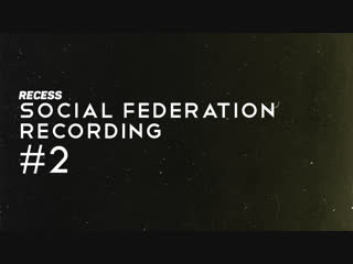 #2 | Social Federation Making Of